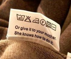 Or give it to your mother. She knows how to do it!! (LOL)