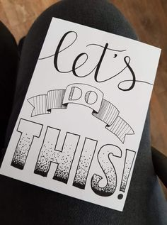 Let s do this. Quote handlettering