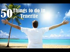 Top Things to Do in Tenerife - Canary Islands