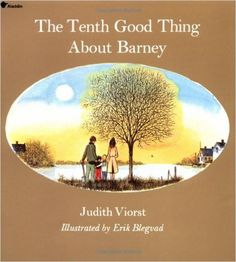 The Tenth Good Thing About Barney: Judith Viorst, Erik Blegvad: 9780689712036: Amazon.com: Books