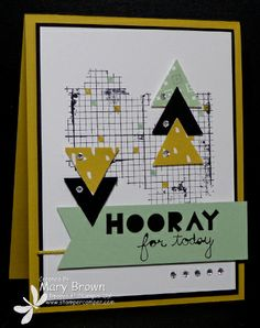 Mary is keeping up with the trends with her fun card! She used Geometrical, Off the Grid, Sweet Sorbet dsp (SAB), and the Triangle Punch. All supplies from Stampin' Up!