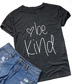 e914eade86f Be Kind T-Shirt Women s Graphic Printed Fashion Short Sleeve Tops Blouses  Size US XS Tag S (Gray)