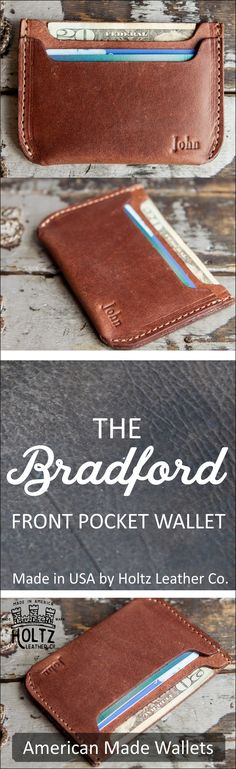The Bradford Front Pocket Double Sleeve Fine Leather Wallet is a unique and timeless item! It is handmade right here in our shop with the finest of Full Grain American leathers. We hand–pick our leather hides from a local tannery for a rustic look and fee Gifts For Him, Great Gifts, Front Pocket Wallet, Leather Projects, Leather Hides, Leather Craft, Handmade Leather, Leather Working, Things To Buy