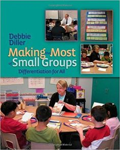 "Debbie Diller promotes small groups for teachers to assess their students' literacy comprehension skills and make impactful gains in focused sessions. She advises using repetition of reading strategies in both whole class and small group instruction. Diller explains that every student needs to feel successful in the group, but also completing ""tasks in small group instruction shouldn't be things that the kids in your group can do independently"" (p. 11)."