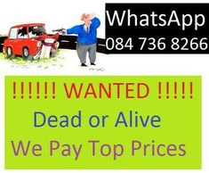 We Buy Vehicles in Any condition whatsoeverWe buy them :Used / Non running / Accident damaged / Built-up / RustedOur Deals are quick , Safe and simpleCall or Whatsapp pictures and price 736 respond instantly Whatsapp Pictures, Damaged Cars, Junk Mail, Instant Cash, Car Buyer, Cars For Sale, South Africa, Conditioner, Ads