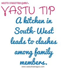 and that's why you must never keep the kitchen in SW corner of your home..  More kitchen #vastu tips @ http://www.vastushastraguru.com/kitchen-vastu-tips/  #VastuShastra, #KitchenVastu, #VastuForKitchen, #KitchenVastuTips
