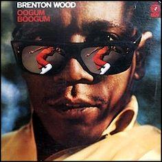 """""""Oogum Boogum"""" (1967, Double Shot) by Brenton Wood."""