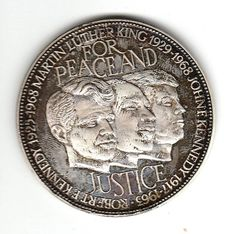 1968 For Peace and Justice Medal  Sterling silver medal commemorating John F Kennedy, Martin Luther King, and Robert Kennedy on the front, Abraham Lincoln on the back. Has tarnish due to age. See pictures.  Obverse: Robert Kennedy, John F. Kennedy & Martin Luther King portraits, For Peace and Justice with dates Reverse: Abraham Lincoln Gettysburg 1863 That we highly resolve that these dead shall not have died in vain  Approximately 2 diameter.