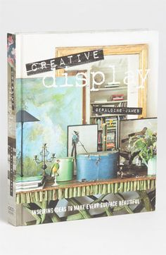Geraldine James 'Creative Display' Interior Design Book available at #Nordstrom