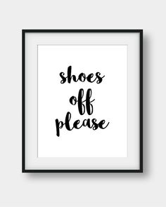 60% OFF Shoes Off Please Sign Shoes Off Poster by aenaondesign