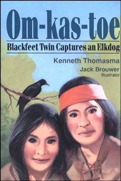 Om-Kas-Toe: Blackfeet Twin Captures an Elkdog (Amazing Indian Children) by Kenneth Thomasma, http://www.amazon.com/dp/1880114054/ref=cm_sw_r_pi_dp_yXN9rb0T7331J