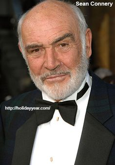 Aug 25 - Sean Connery, Scottish actor and producer was Born Today. For more famous birthdays http://holidayyear.com/birthdays/