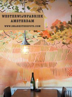 Westerwijnfabriek, Amsterdam - S Marks The Spots Blog