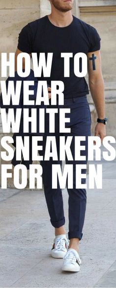 How To Wear White Sneakers For Men #mensfashion #fashion #style #fallfashion #streetstyle