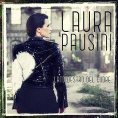LATO DESTRO DEL CUORE - Laura Pausini