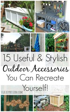 15 Useful and Stylish Outdoor Accessories you can Recreate Yourself - DIY Passion