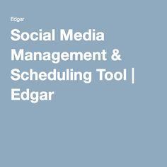 Social Media Management & Scheduling Tool | Edgar