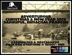 Christmas and New Year Packages @ Sadhupul, Himachal Call us for early bird deals  #NewYear2018 #Christmasparty #NewYearEve #treknkemp #newyearinhimachal #adventure