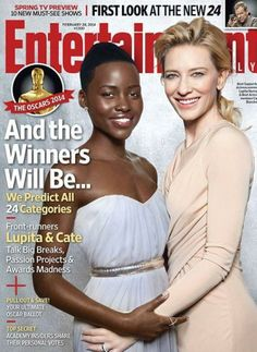 "Lupita Nyongo and Cate Blanchett cover Entertainment Weekly's ""Oscars 2014"" Issue"