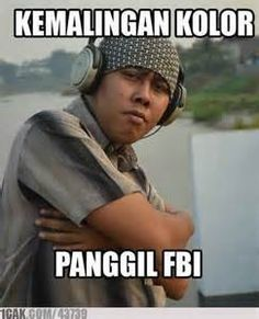 re : MEME ASLI INDONESIA GA CUMA MAD DOG ! - 1CAK - For Fun Only