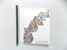 Items similar to Birthday Card - Happy Birthday Card - Metallic Birthday Card - Birthday Card For Him - Gold Birthday Card - Triangle Birthday - Bday Card on Etsy Birthday Cards For Him, Happy Birthday Greeting Card, Happy Birthday Funny, Happy Doodles, Gold Birthday, Cute Pattern, Custom Greeting Cards, Your Cards, Hand Stamped