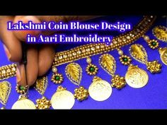 Dear Friends, 💘💘 Welcome to 🌺 Nakshatra Designers. 🌼🌼 Lakshmi Coin Blouse Design in Aari Embroidery. Aari Embroidery, Embroidery Designs, Coin Design, My Design, Bookmark Template, Work Blouse, Fashion Sewing, Blouse Designs, How To Find Out