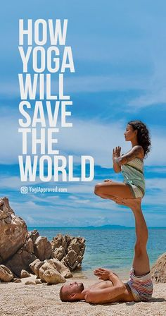 Yoga Will Save the World. Here's How.