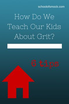 "Do We Teach Our Kids ""Grit"" Our kids must learn how to overcome and to stop waiting for parents to come to the rescue!Our kids must learn how to overcome and to stop waiting for parents to come to the rescue!"