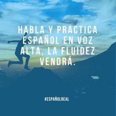 Practica y deja que fluya    #EspañolReal #motivación #SíSePuede #hablarespañol #spanish #speakspanish