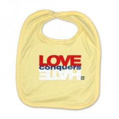 Love Conquers Hate Baby Bib