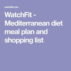 WatchFit - Mediterranean diet meal plan and shopping list