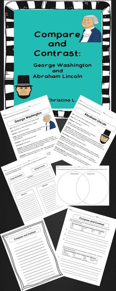 Compare and Contrast:  George Washington and Abraham Lincoln  (Grades 3-6)