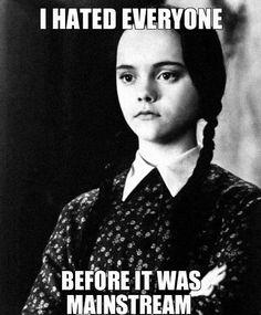 Wednesday Addams. Gotta love her.