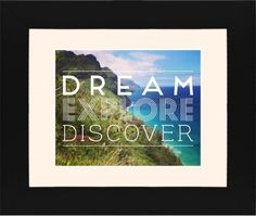 Dream Explore Discover Framed Print, Black, Contemporary, White, Cream, Single piece, 8 x 10 inches, White