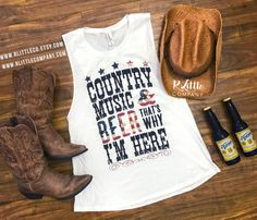 Country Music and Beer That's Why I'm Here Custom