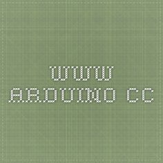 www.arduino.cc Arduino is an open-source prototyping platform based on easy-to-use hardware and software.