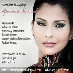 """¡Experimenta a diario el privilegio de ser mujer! No te pierdas la Super clase de Maquillaje """"Apariencia natural"""" Cupos Limitados. Reserva tu cupo!!! las primeras 3 personas que se inscriban obtendrán 10% descuento!!!! contacto@alessandrapucci.com  WhatsApp : 997395081 #TodoImporta, #Actitud, #Estilo, #Bienestar Soy Tu #AsesoraIntegral en #Lima #SuperClase #Maquillaje #AparienciaNatural"""