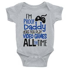 Im Proof Daddy Does Not Play Video Games All The Time - Im Proof Daddy Does Not Play Video Games All The Time Onesie Awesomethreadz Baby Boy Camo Onesies Baby Boy Baby Boys Camo Baby Stuff Baby Shirts Tee Shirts Cheap Kids Clothes Cute Baby Clothes Baby Outfits, Newborn Outfits, Daddy, Cute Baby Clothes, Infant Baby Boy Clothes, Funny Babies, Funny Baby Shirts, Funny Onesie, Baby Sleep