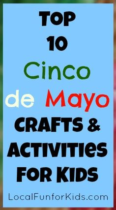 Cinco de Mayo crafts and activities for kids that are: fairly easy, good for a group, and don't require too many materials.