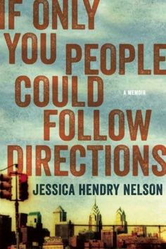 Jessica Hendry Nelson takes a risk and gets it right in her debut memoir. Memoir Writing, Writing Lessons, Reading Lists, Book Lists, Reading Room, Books To Read, My Books, True Crime Books, Following Directions