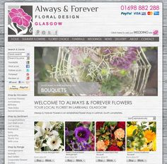 Always & Forever Floral Design in Larkhall.  There new site launched on August 6th 2013