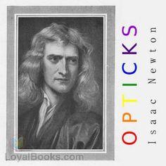 Opticks by Isaac Newton