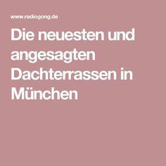 Die neuesten und angesagten Dachterrassen in München