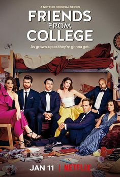What To Expect Netflixs Friends From College Season 2 Premieres January 11th And Wont Disappoint Fans Of Season 1 Friendsfromcollege Netflix Trailer