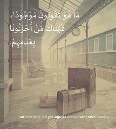 Var olan ne ki, bizi yokluğuyla üzenler var. | Sezai Karakoç Arabic Quotes, Islamic Quotes, Learn Turkish, English, Sayings, Movie Posters, Allah, Kawaii, English English
