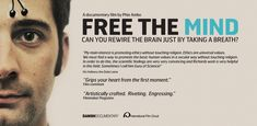 FREE THE MIND - A DOCUMENTARY FILM BY PHIE AMBO. Coming to Madison soon. Can we re-wire the brain just by taking a breath?