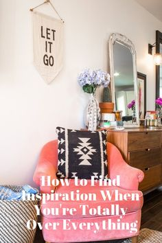 Beating Burnout: How to Find Inspiration When You're Totally Over Everything | Apartment Therapy