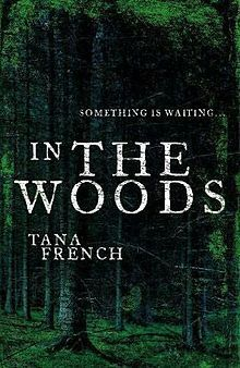 In the Woods, Tana French