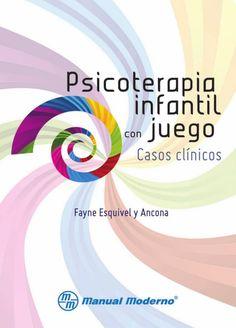 PSICOTerapia infantil con juego Casos clínicos                              …