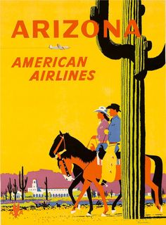 4colorcowboy:  American Airlines Arizona travel poster by Fred Ludkens, c. 1950s.